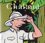 Chaland . Biographie éditions Champaka Brussels 1995