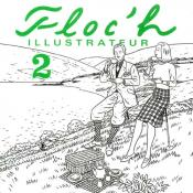 FLOC'H . Album L'illustrateur tome 2