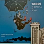 TARDI .Catalogue de l'Expo Tardi à Cherbourg